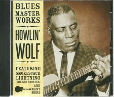 HOWLIN' WOLF - BLUES MASTER WORKS - SMOKESTACK LIGHTNING, RED ROOSTER & MORE