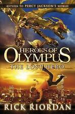 Heroes of Olympus: the Lost Hero by Rick Riordan (Hardback, 2010)