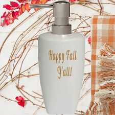 Happy Fall Y'all Soap Lotion Pump dispenser Thanksgiving Bathroom Kitchen Decor