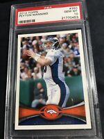 2012 Topps Peyton Manning #350 PSA 10 Gem Mint