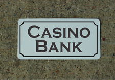 "Casino Bank Metal Vintage Design Sign 6""x12"""