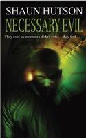 Necessary Evil By Shaun Hutson. 9780751535228