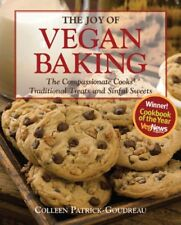 The Joy of Vegan Baking: The Compassionate Cooks