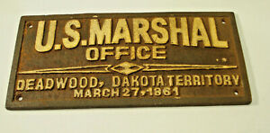 U.S. Marshal Office Deadwood Plaque Sign Western Lawman Girls Whiskey Gambling