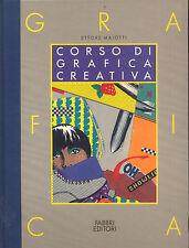 Ettore Maiotti CORSO DI GRAFICA CREATIVA / 8 volumi / Fabbri 1989