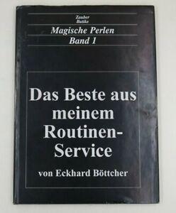 Magische Perlen Band 1, Eckhard Böttcher, Das Beste aus meinem Routinenservice