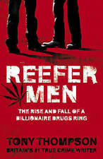 Reefer Men: The Rise and Fall of a Billionaire Drug Ring-ExLibrary
