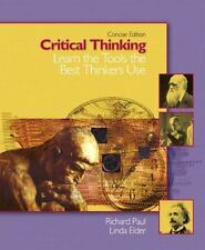 Critical Thinking: Learn the Tools the Best Thinkers Use, Concise Edition, , Pau