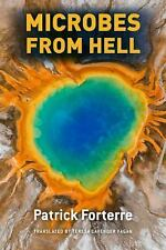 MICROBES FROM HELL - FORTERRE, PATRICK/ FAGAN, TERESA LAVENDER (TRN) - NEW HARDC