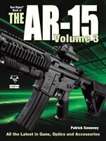 3: The Gun Digest Book of the AR-15, Volume III (Sweeny's AR) by Sweeney, Pat…