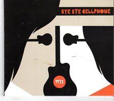 (GK894) 1973, Bye Bye Cellphone - 2010 CD