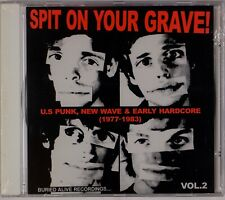 SPIT ON YOUR GRAVE!: US Punk New Wave Early Hardcore Vol 2 1977-83 SEALED Comp