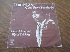 RARE 45 tours bob dylan gotta serve somebody