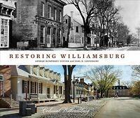 Restoring Williamsburg, Hardcover by Yetter, George Humphrey; Lounsbury, Carl...