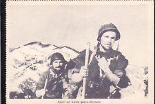 Z367) WW2, GRECIA, ALPINI SUL FRONTE GRECO ALBANESE.
