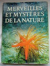 Merveilles et Mystères de la Nature ( Beau livre relié READER'S DIGEST) 1969 TBE
