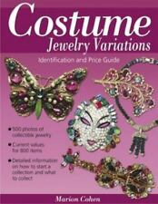 Costume Jewelry Variations : Identification and Price Guide by Marion Cohen...