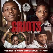 The Griots of Oakland: Voices from the African American Oral History Project (Pa
