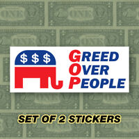"Anti TRUMP / REPUBLICAN Sticker ""GREED OVER PEOPLE"" (6""x2.3"") Resist! SET OF 2!"