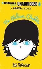 The Julian Chapter : A Wonder Story by R. J. Palacio (2014, MP3 CD, Unabridged)