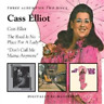 Cass Elliott/The Road Is No Place for a Lady/Don't Call Me Ma (UK IMPORT) CD NEW