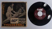 """71328 45 giri - 7"""" - I Fratellini - 007 Thunderball (colonna sonora originale)"""