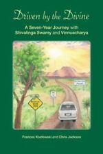 Driven by the Divine: A Seven-Year Journey with Shivalinga Swamy and Vinnuachary