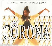 CORONA - I DON'T WANNA BE A STAR (5 track CD single)