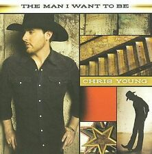 Chris Young - Man I Want to Be VG Free Ship