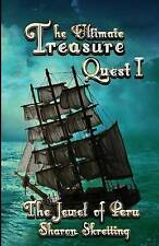 The Ultimate Treasure Quest I: The Jewel of Peru by Skretting, Sharon -Paperback