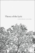 Theory of the Lyric by Jonathan Culler (Hardback, 2015)