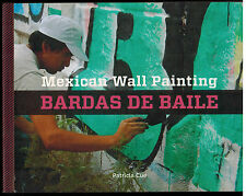 Mexican Wall Painting : Bardas de Baile by Patricia Cue (2013, Hardcover) SIGNED