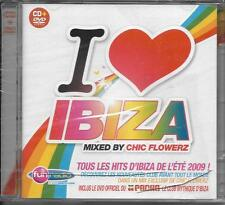 CD + DVD I LOVE IBIZA MIXED BY CHIC FLOWERZ NICE CREAM/SIDEKICK/GUETTA...NEUF