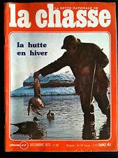 La Chasse n° 315 de Décembre 73; La Hutte en hiver