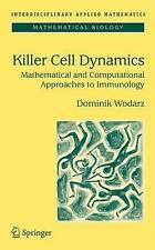 Killer Cell Dynamics: Mathematical and Computational Approaches to Immunology (I