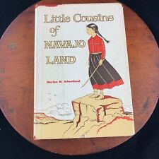 Vtg 1960 Little Cousins of Navajo Land By Marian Schoolland Book Hardcover
