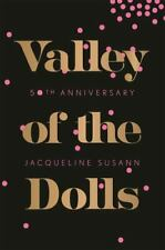 New listing Valley of the Dolls 50th Anniversary Edition Susann, Jacqueline Good Book 0