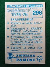 CALCIATORI 1975-76 296 SCUDETTO TRASFERIBILE VERONA MASCOTTE Figurina Panini NEW
