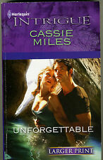 Harlequin Intrigue #1279 Unforgettable  by Cassie Miles (2011 Large Type) PB