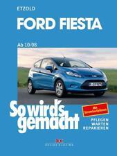 Ford Fiesta ab 10/08 von Rüdiger Etzold (2013, Gebundene Ausgabe)