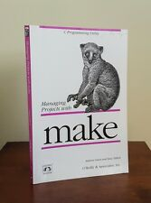 Managing Projects with Make by Andrew Oram and Steve Talbott