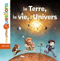 La Terre la vie l'univers (Mes p'tites questions) by De Panafieu, Jean-Baptiste