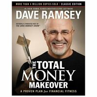 The Total Money Makeover: Classic Edition: A Proven Plan for Financial Fitness (