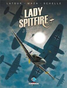 BD - LADY SPITFIRE, TOME 3 > UNE POUR TOUS ET TOUS POUR ELLE / EO DELCOURT