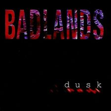 Badlands - DUSK ( AUDIO CD in JEWEL CASE )
