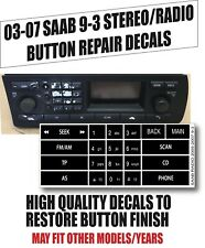 2003-07 Saab 9-3 93 Stereo Radio Button Repair Decal 12799617 03 04 05 06 2005