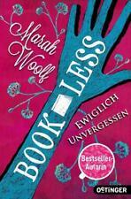 Ewiglich unvergessen / BookLess Bd.3 von Marah Woolf (2017, Taschenbuch)