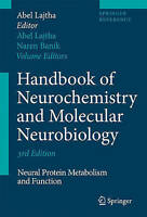 Handbook of Neurochemistry and Molecular Neurobiology: Neural Protein Metabolism