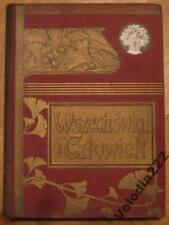 Antique Book OLD RARE Wszechswiat i Czlowiek 1909.  Poland.
