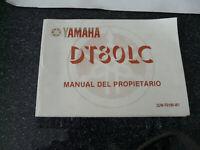 Yamaha DT 80 LC  Fahrerhandbuch Manual Del Propietario